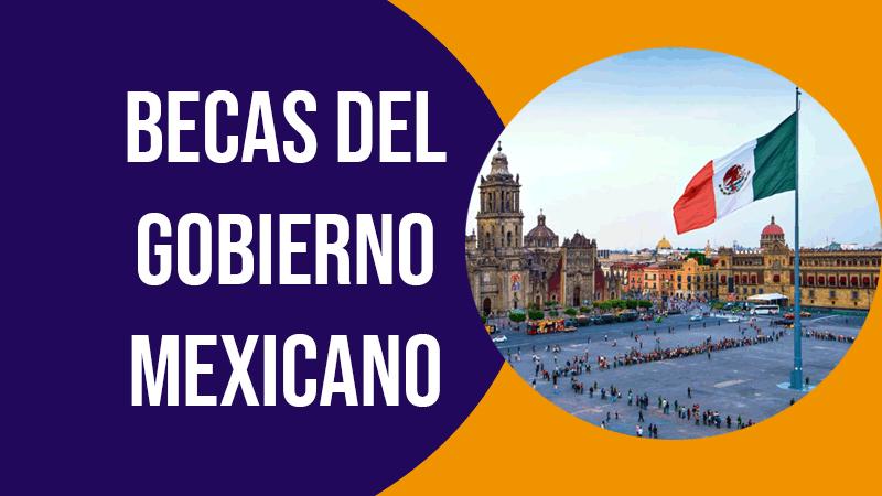 becas gratis del gobierno mexicano
