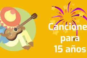 canciones de mariachis para 15 anos