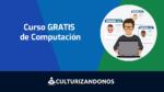 curso gratis online de computacion desde cero