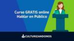 curso gratis para aprender hablar en publico